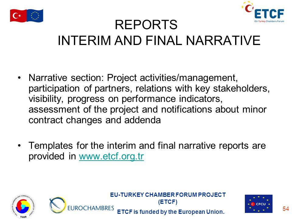 REPORTS INTERIM AND FINAL NARRATIVE