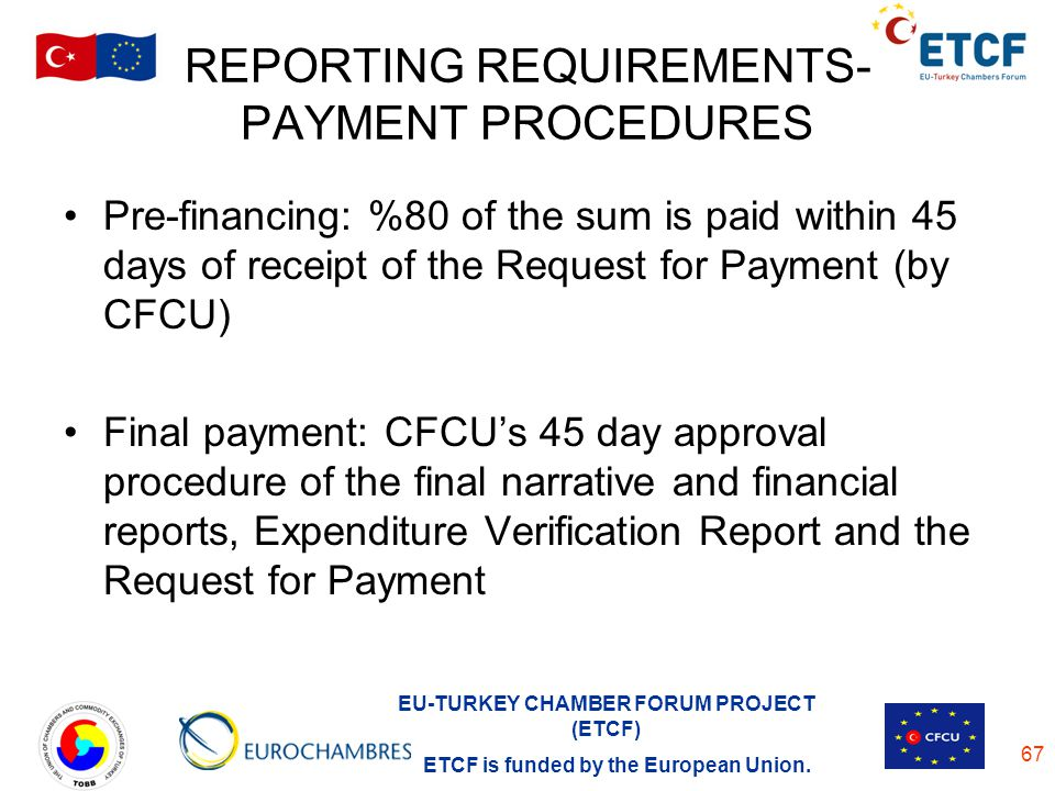REPORTING REQUIREMENTS- PAYMENT PROCEDURES