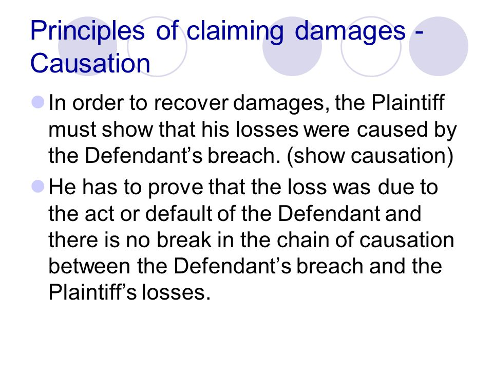 Principles of claiming damages - Causation