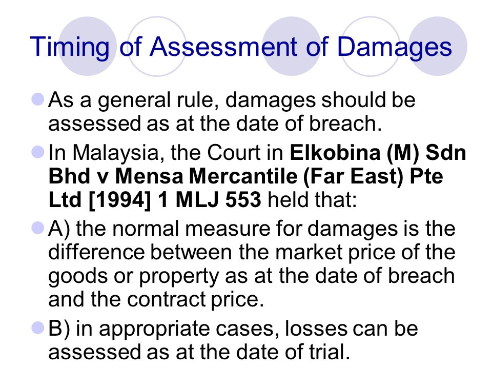 Timing of Assessment of Damages