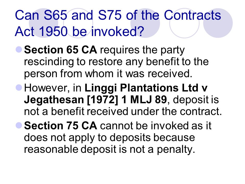 Can S65 and S75 of the Contracts Act 1950 be invoked