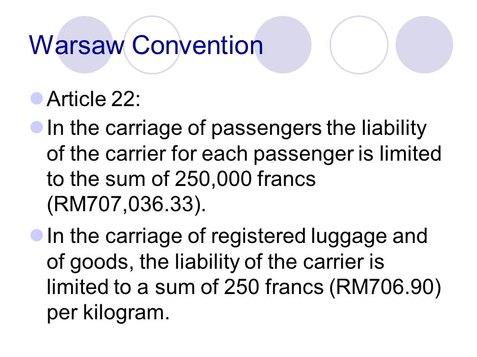 Warsaw Convention Article 22: