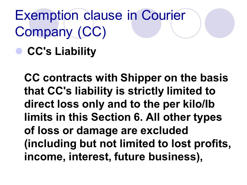 Exemption clause in Courier Company (CC)
