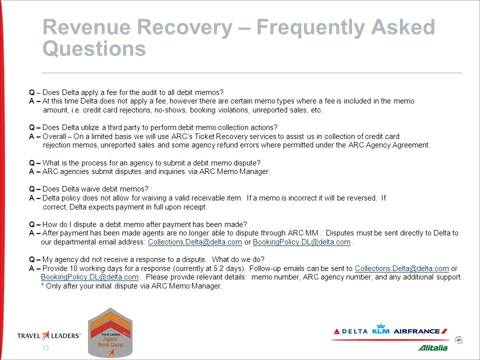 Revenue Recovery – Contact Information Debit Memo Inquires: Submit via ARC Memo Manager. Please allow 10 business days for a response.