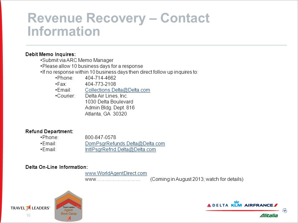 Revenue Recovery – Contact Information Air France Debit Memo Inquires: Fax for general questions on AF debit memo policy: 212-830-4109.