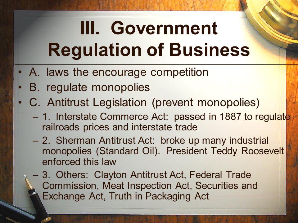 III. Government Regulation of Business