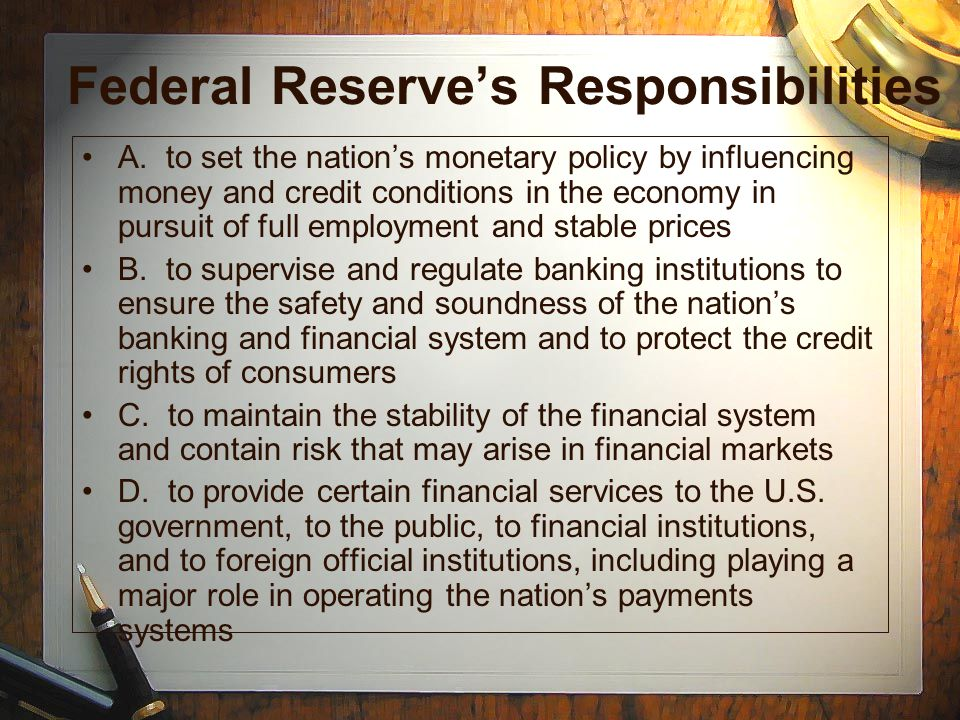 Federal Reserve's Responsibilities