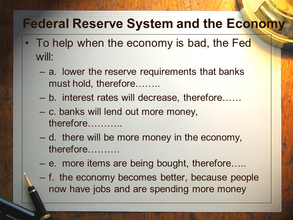 Federal Reserve System and the Economy