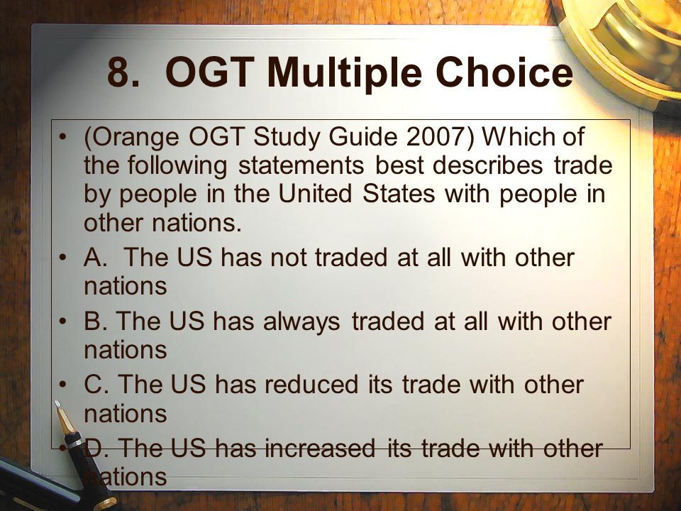 8. OGT Multiple Choice