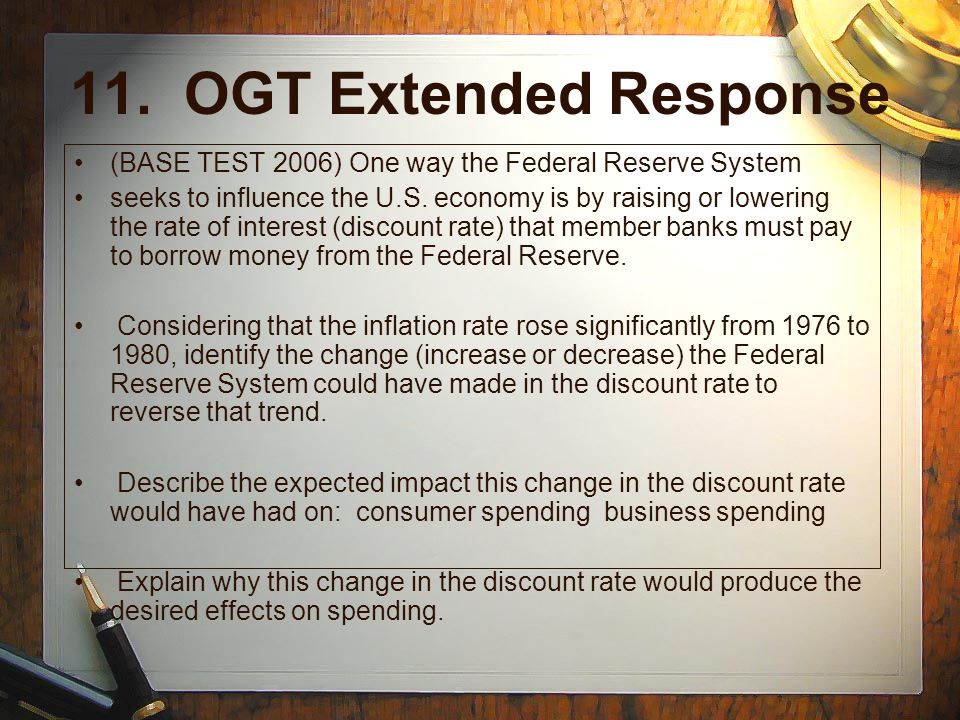 11. OGT Extended Response (BASE TEST 2006) One way the Federal Reserve System.