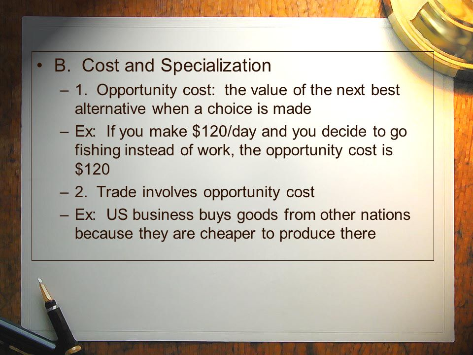 B. Cost and Specialization