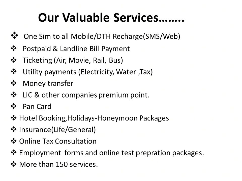 Our Valuable Services……..
