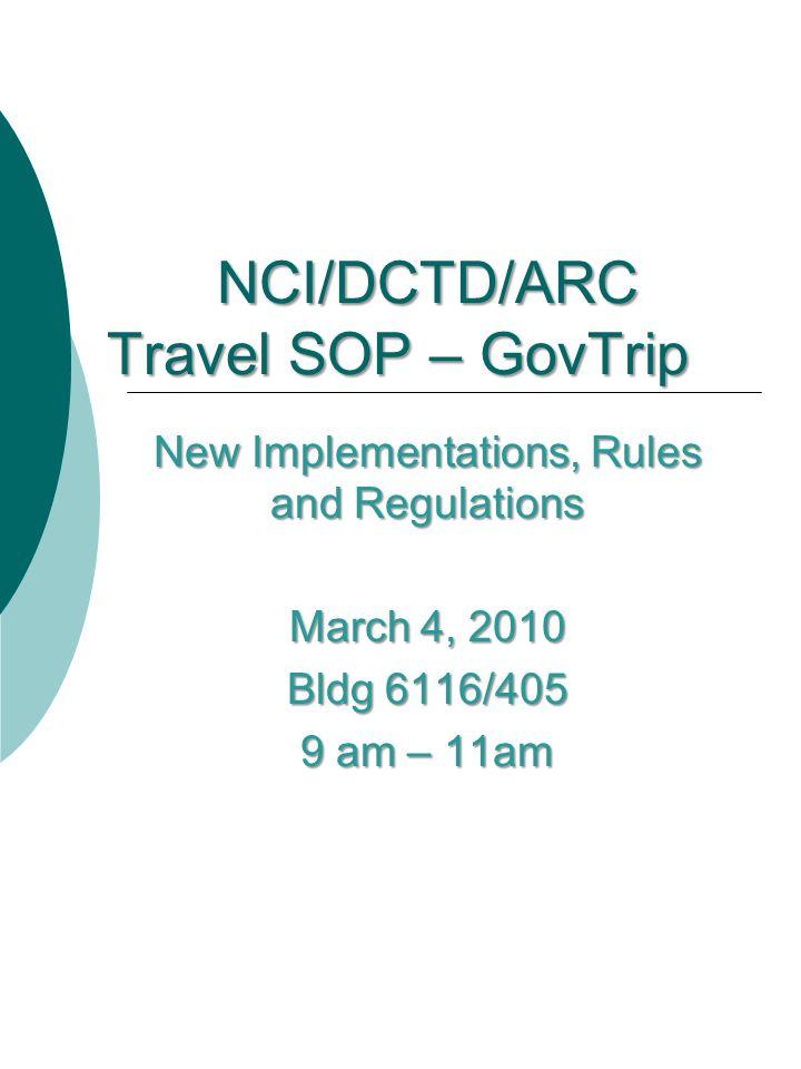 NCI/DCTD/ARC Travel SOP – GovTrip