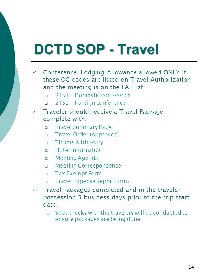 DCTD SOP - Travel Conference Lodging Allowance allowed ONLY if these OC codes are listed on Travel Authorization and the meeting is on the LAE list: