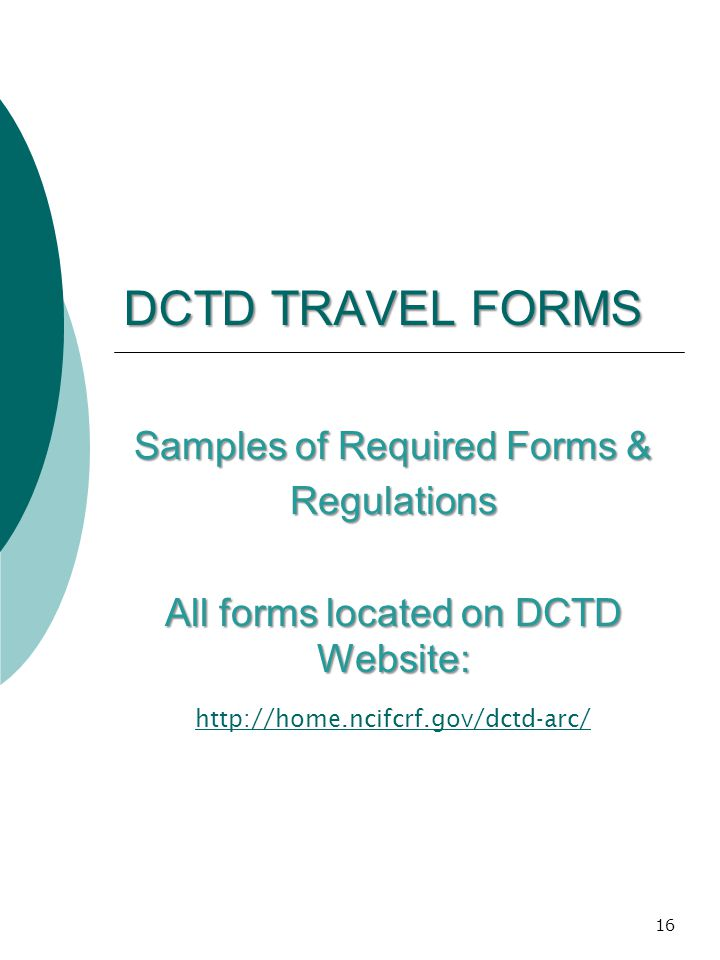DCTD TRAVEL FORMS Samples of Required Forms & Regulations