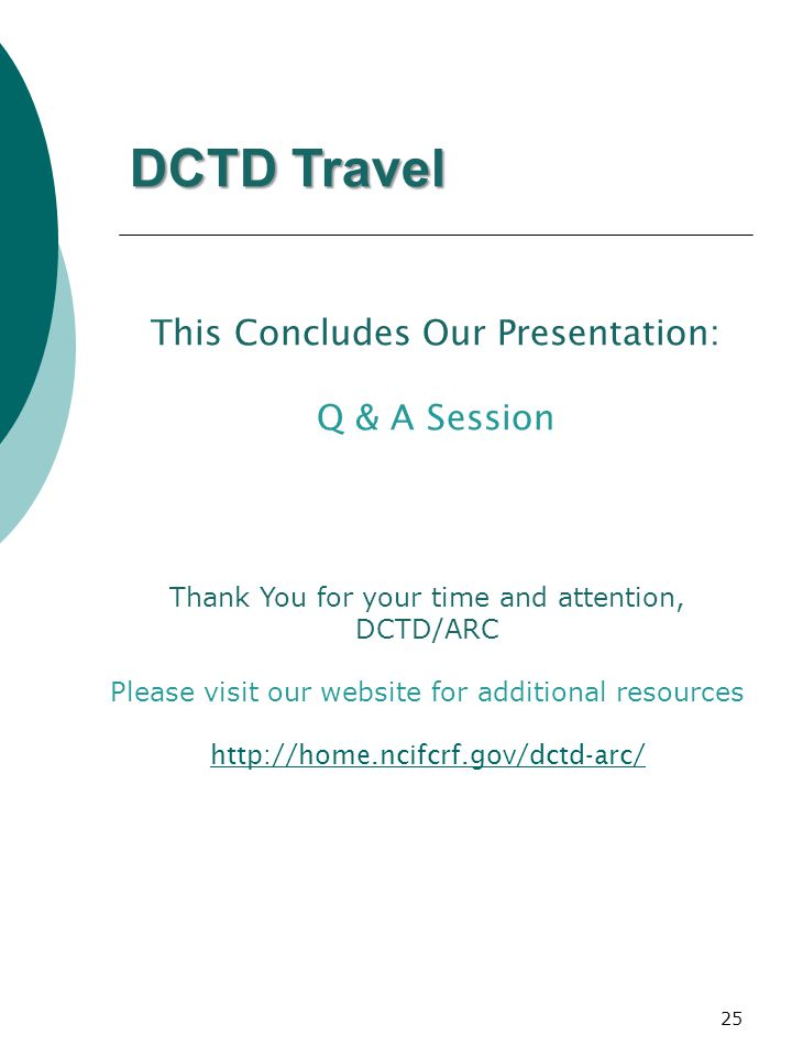 DCTD Travel This Concludes Our Presentation: Q & A Session