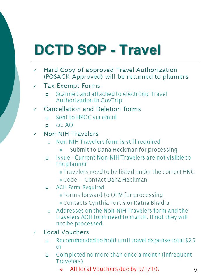 DCTD SOP - Travel Hard Copy of approved Travel Authorization (POSACK Approved) will be returned to planners.