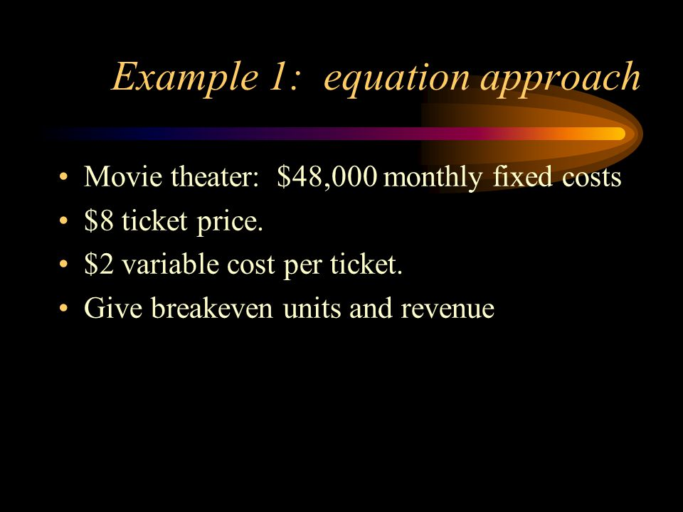 Example 1: equation approach