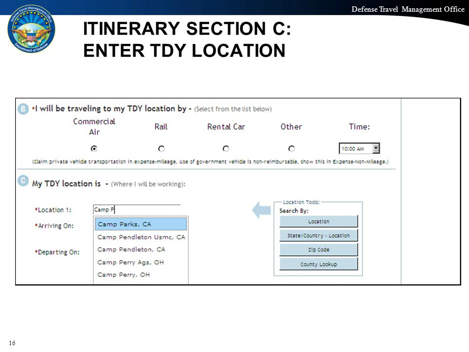 ITINERARY SECTION C: ENTER TDY LOCATION
