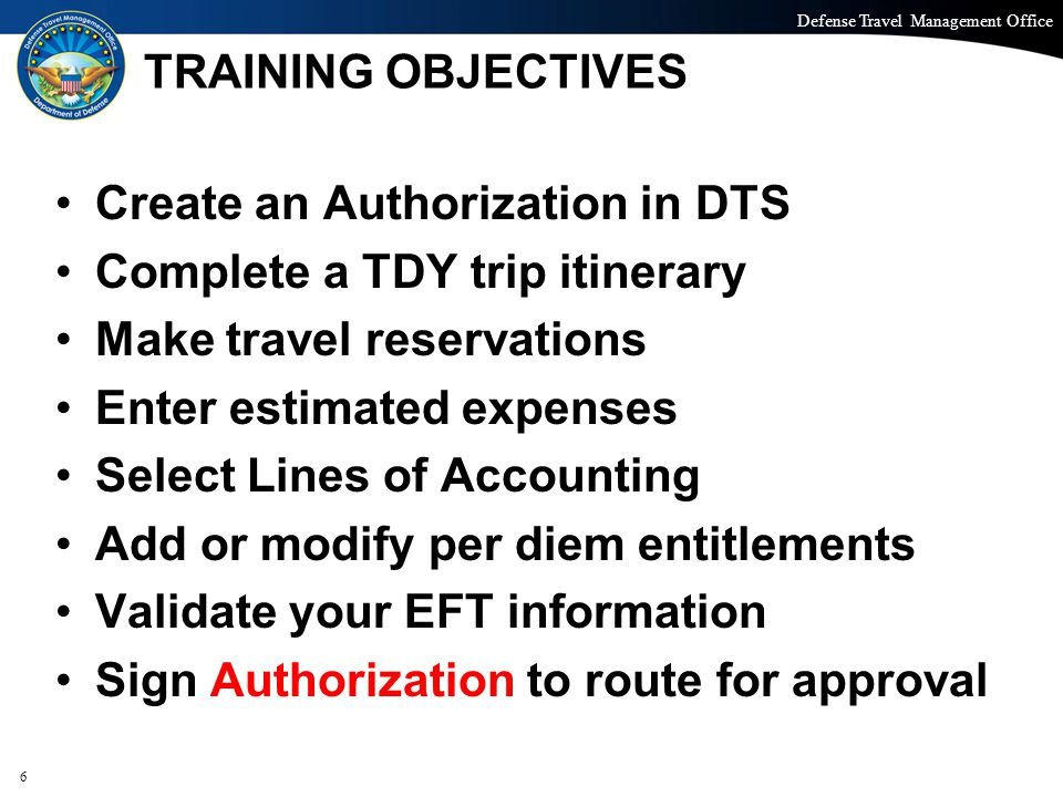 Create an Authorization in DTS Complete a TDY trip itinerary