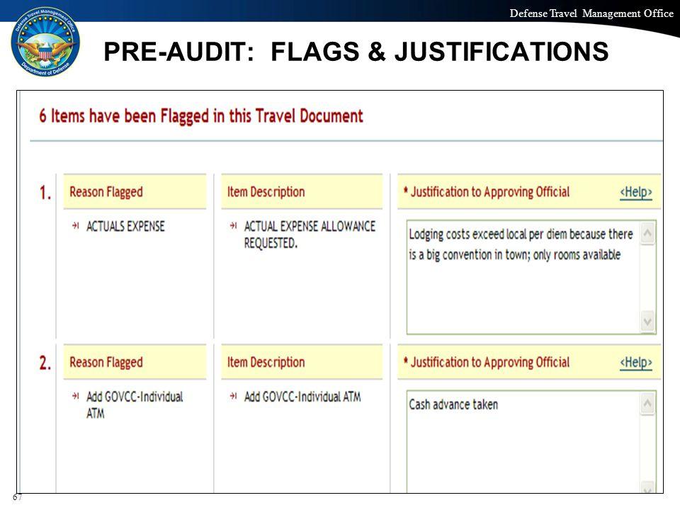 PRE-AUDIT: FLAGS & JUSTIFICATIONS