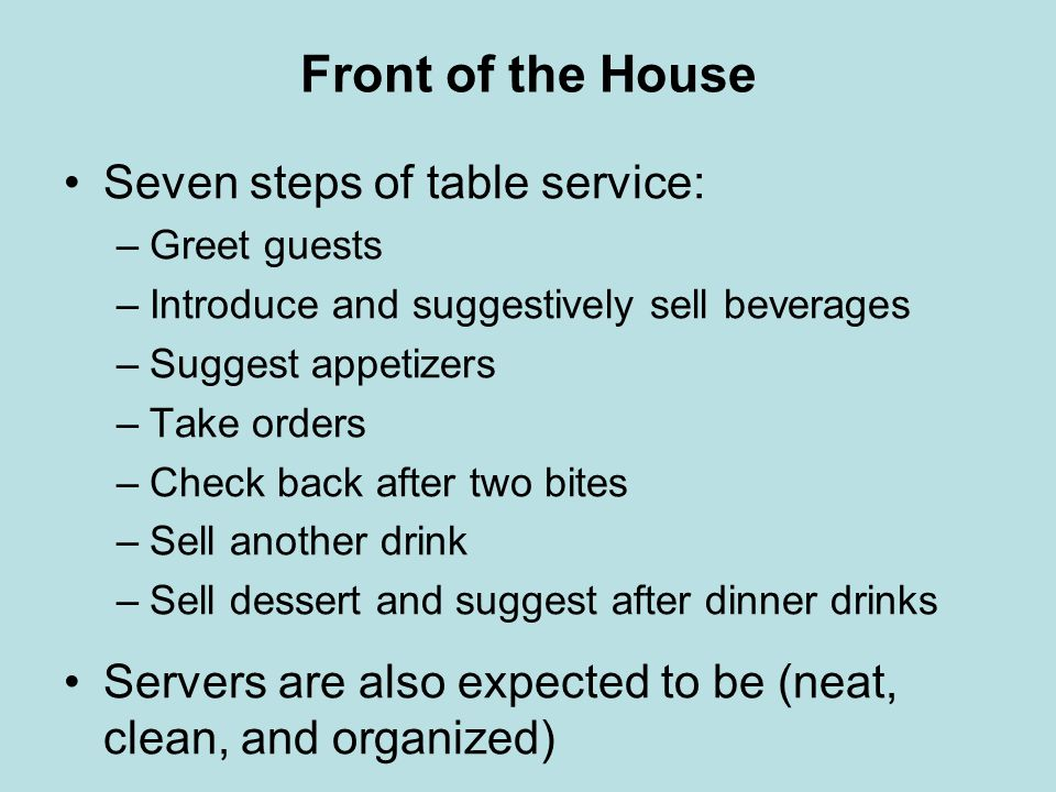 Front of the House Seven steps of table service: