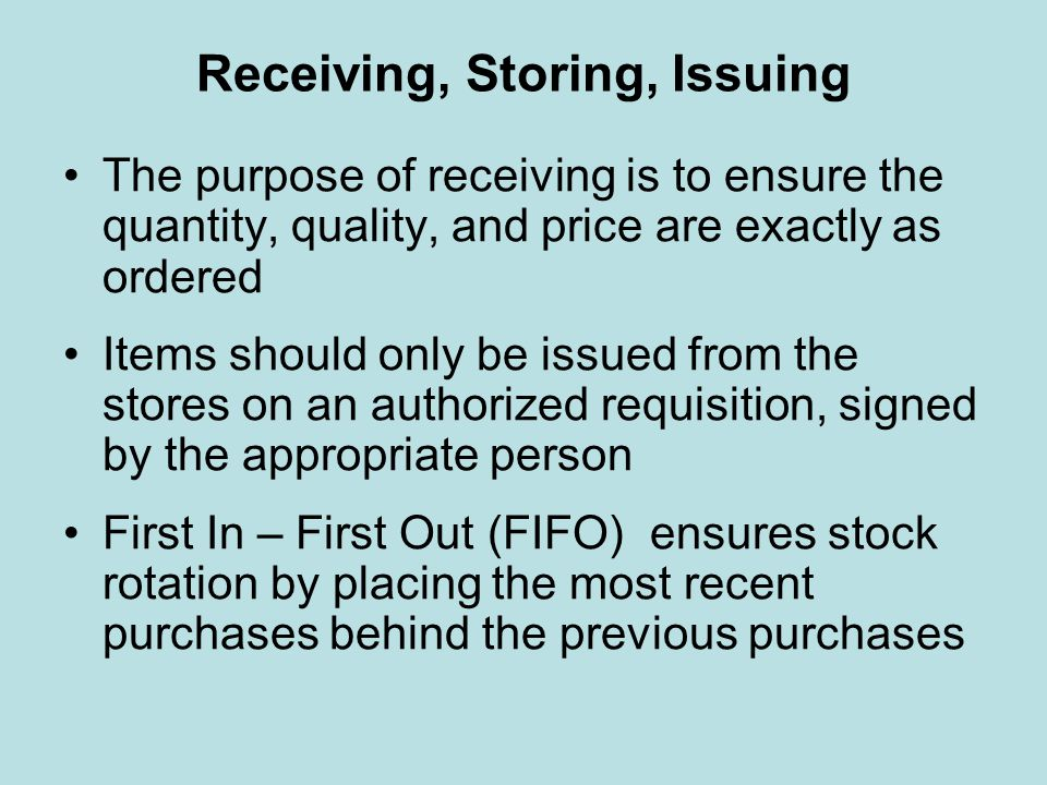 Receiving, Storing, Issuing