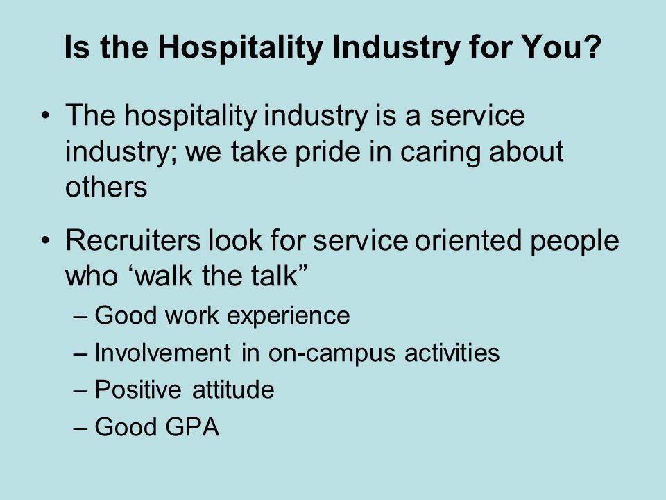 Is the Hospitality Industry for You