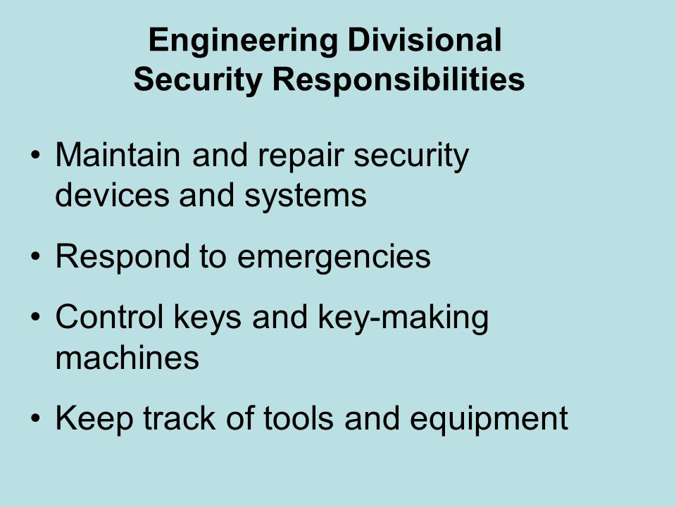 Engineering Divisional Security Responsibilities