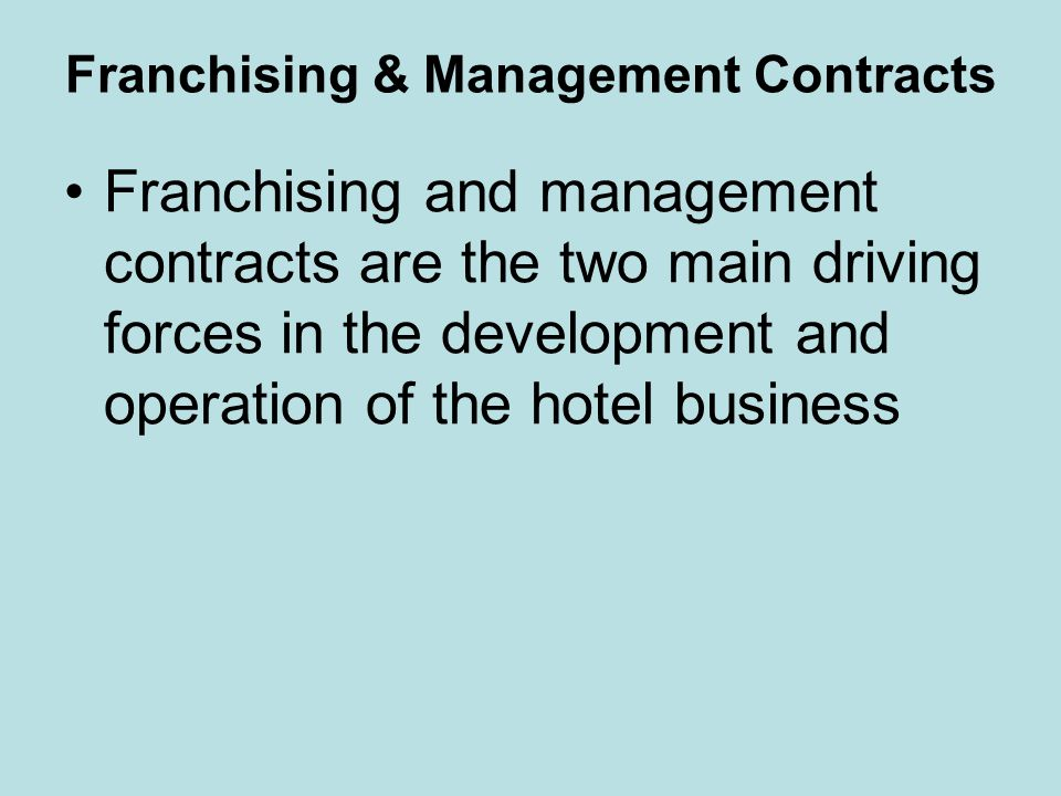 Franchising & Management Contracts