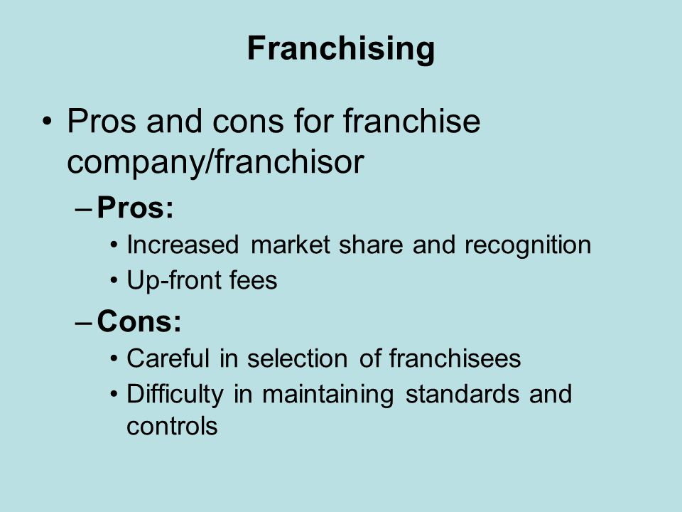 Pros and cons for franchise company/franchisor
