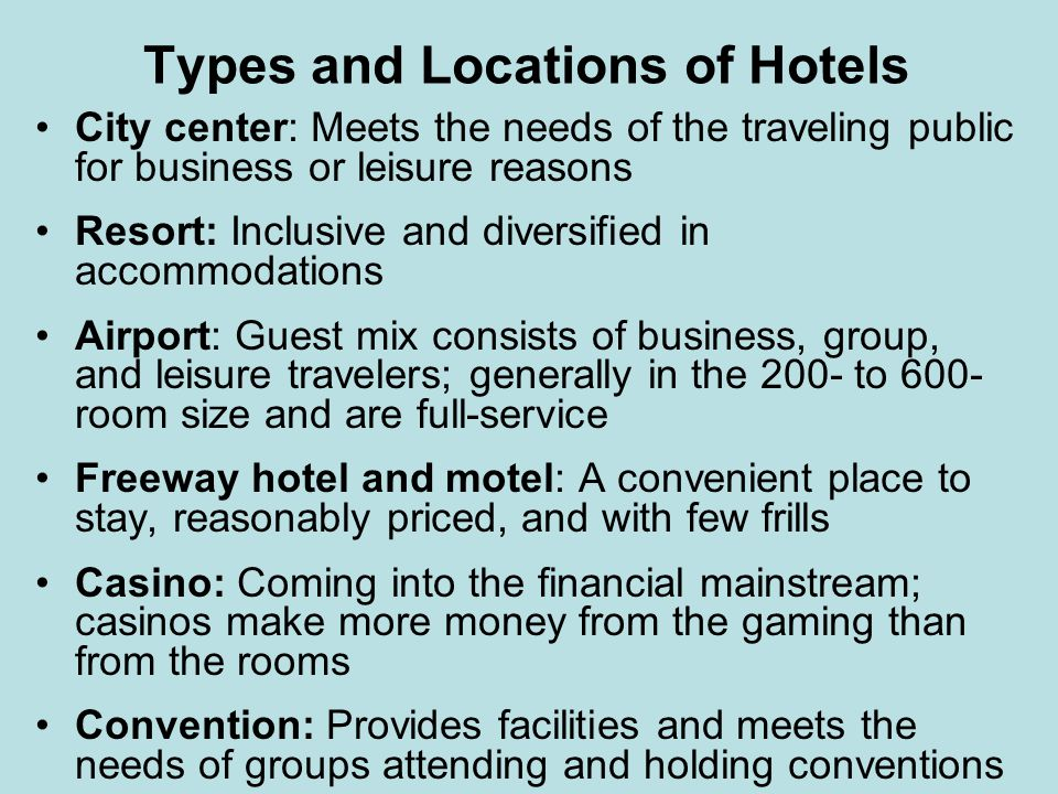 Types and Locations of Hotels