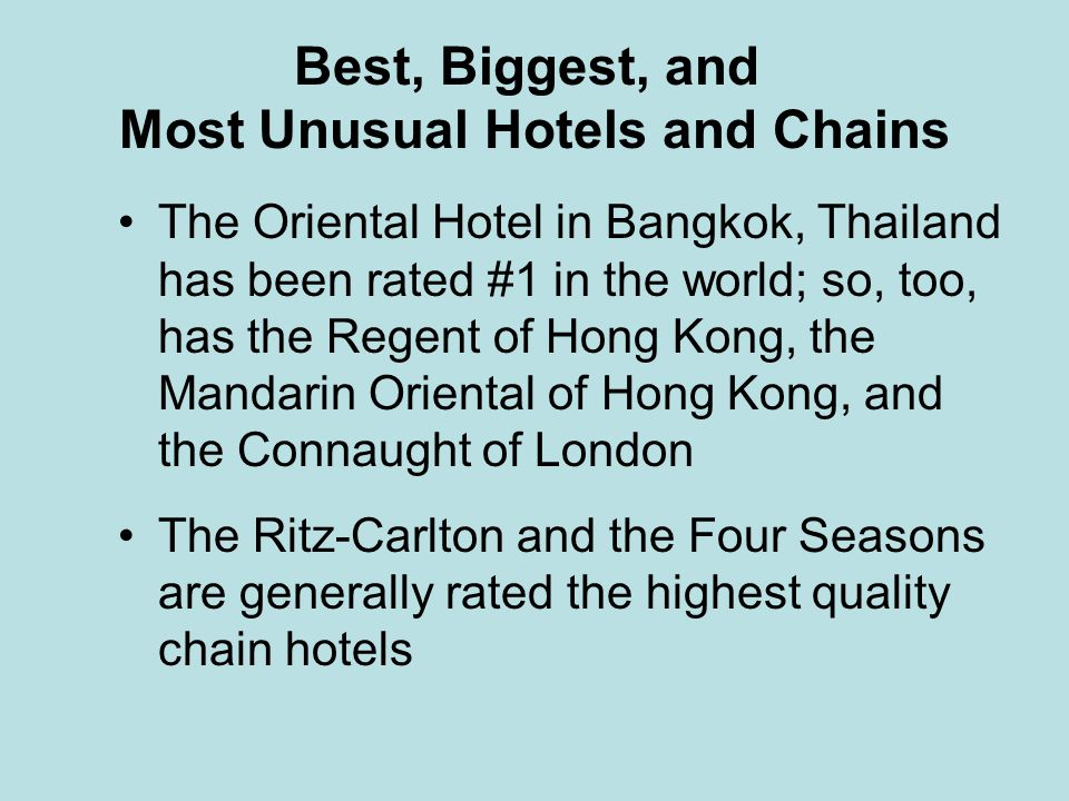 Best, Biggest, and Most Unusual Hotels and Chains