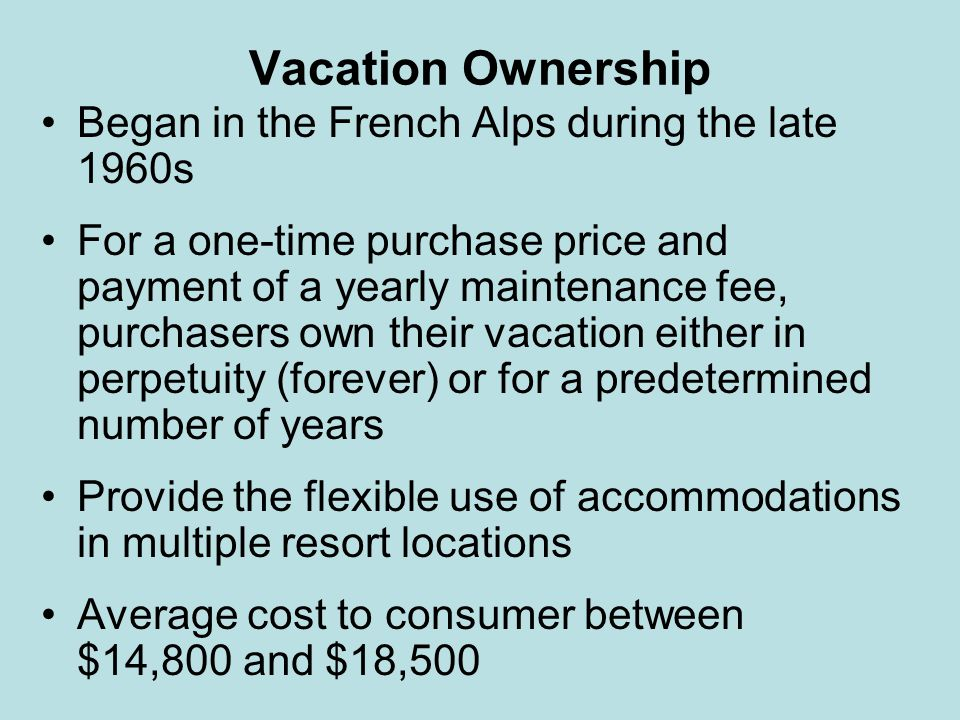 Vacation Ownership Began in the French Alps during the late 1960s