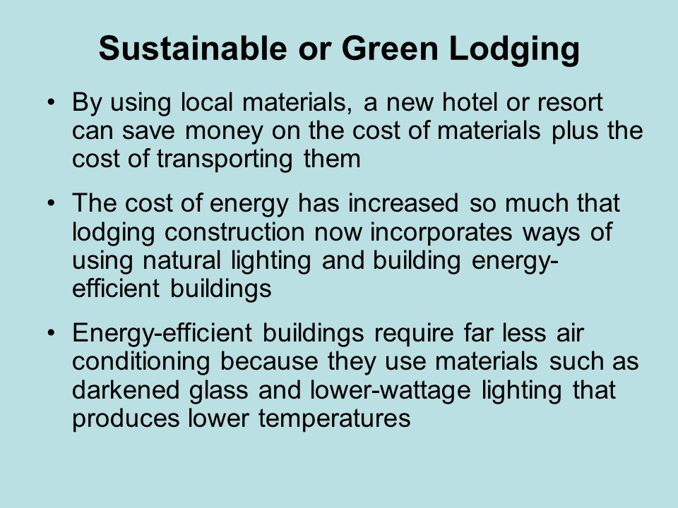 Sustainable or Green Lodging