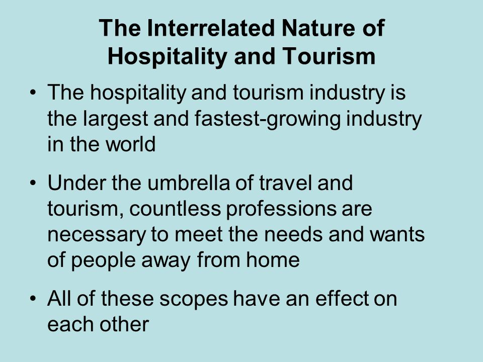 The Interrelated Nature of Hospitality and Tourism