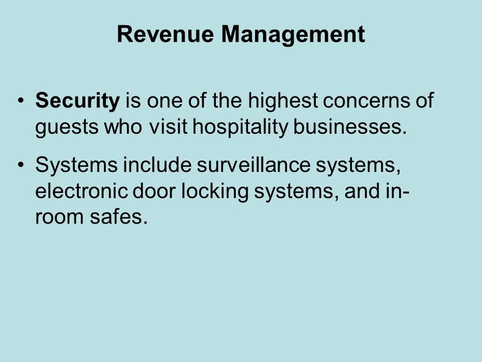 Revenue Management Security is one of the highest concerns of guests who visit hospitality businesses.