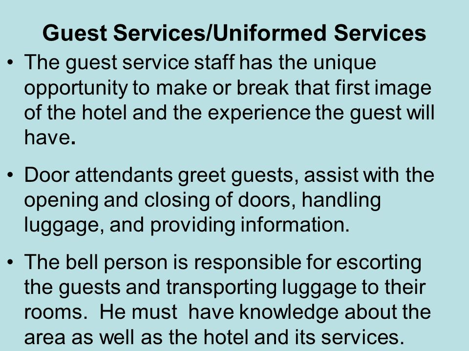 Guest Services/Uniformed Services