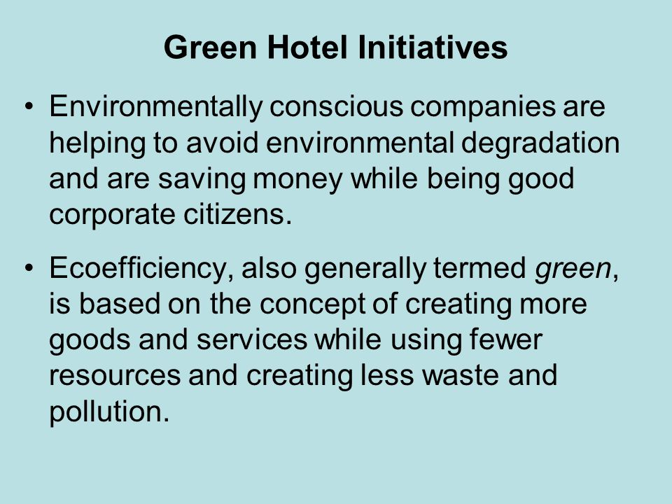 Green Hotel Initiatives