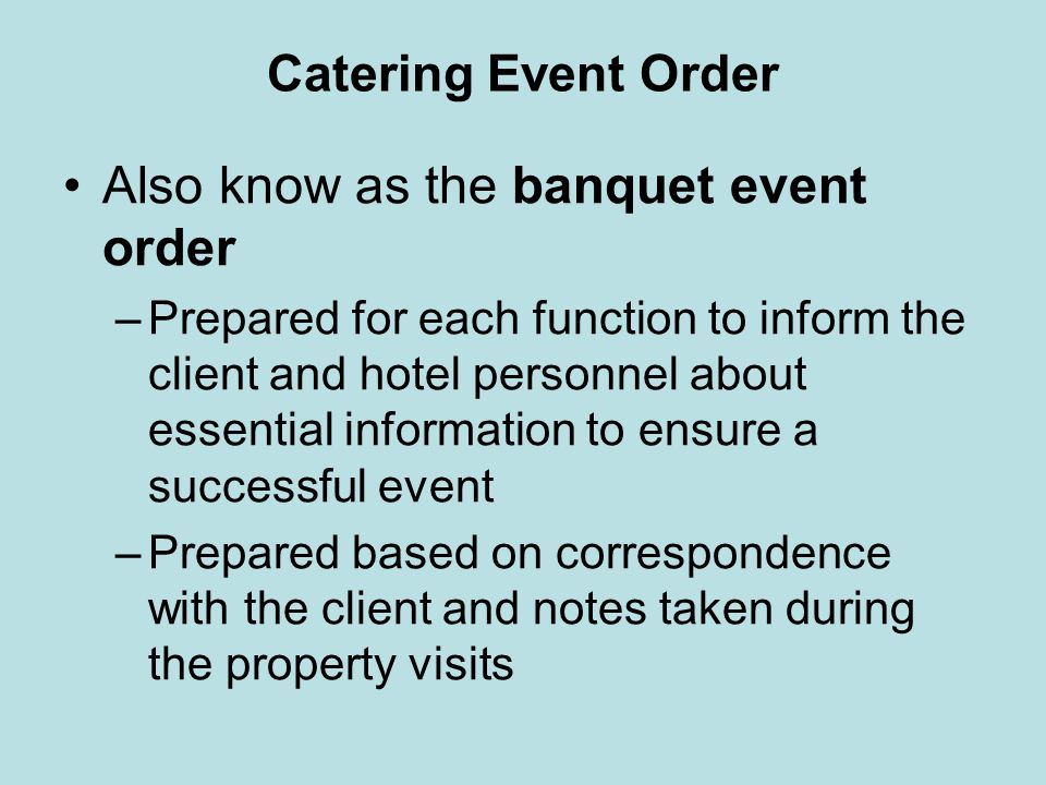 Also know as the banquet event order