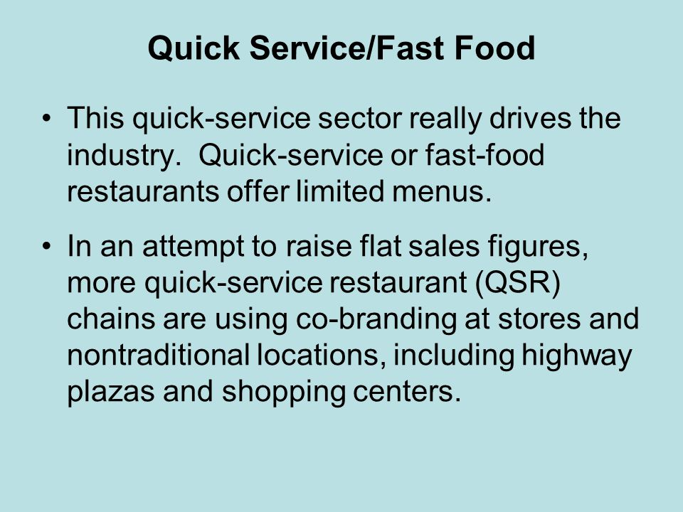 Quick Service/Fast Food