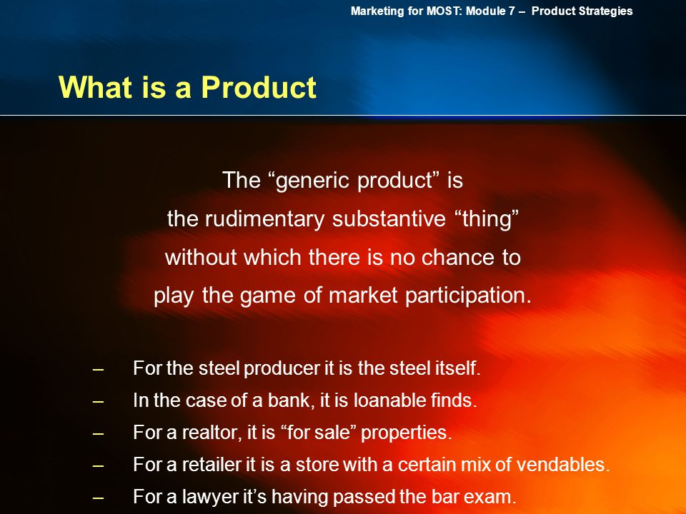 What is a Product The generic product is