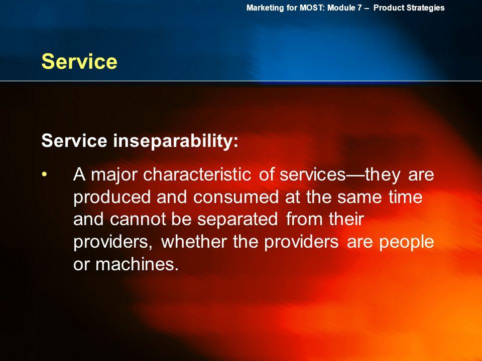 Service Service inseparability: