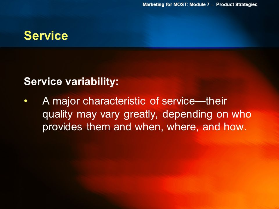 Service Service variability: