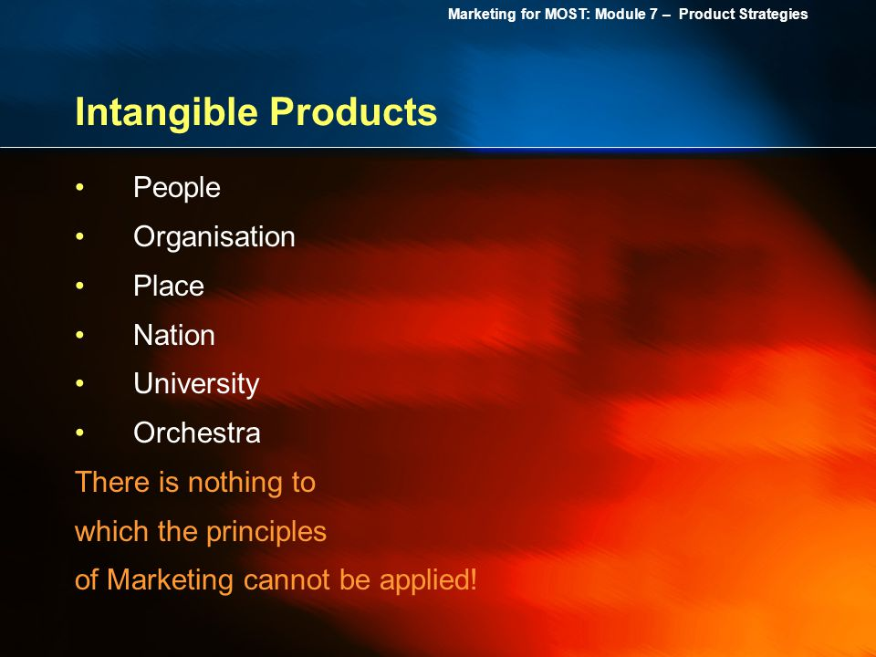 Intangible Products People Organisation Place Nation University