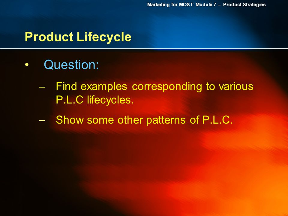 Product Lifecycle Question: