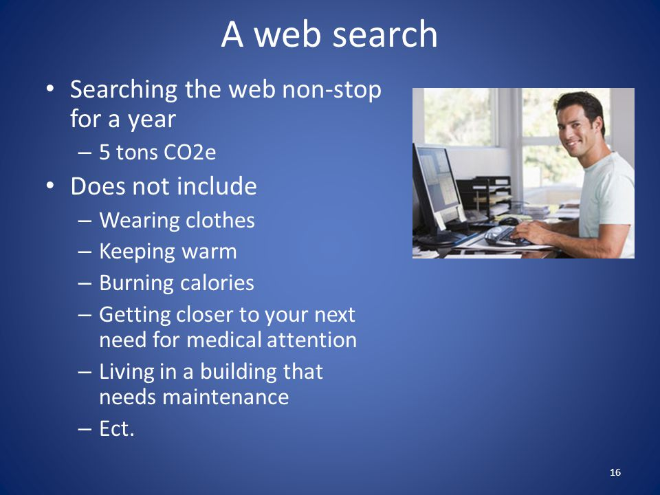 A web search Searching the web non-stop for a year Does not include