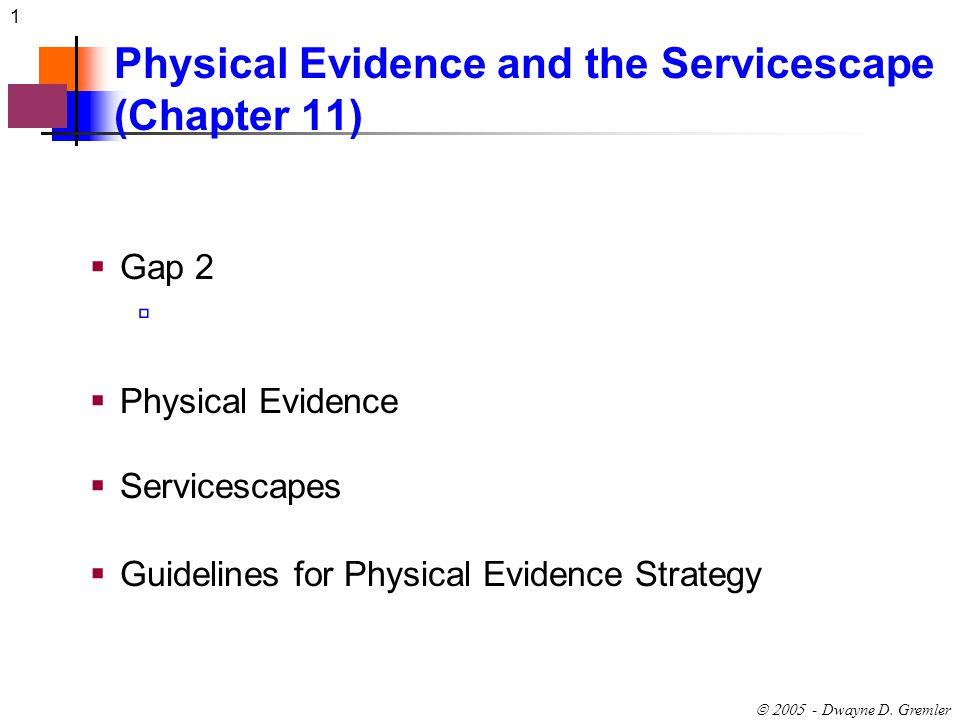 Physical Evidence and the Servicescape (Chapter 11)