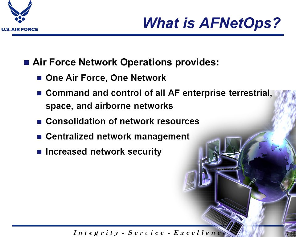 What is AFNetOps Air Force Network Operations provides: