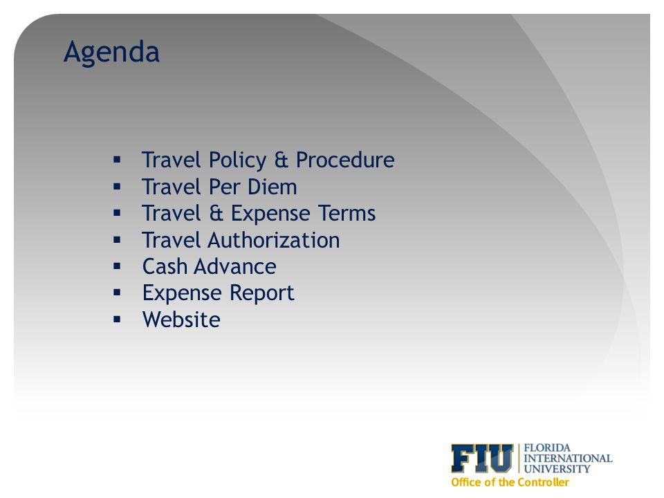 Agenda Travel Policy & Procedure Travel Per Diem